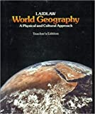 Laidlaw World Geography: A Physical and Cultural Approach (Teachersed)