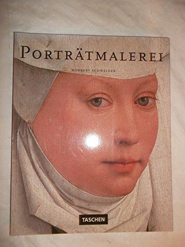 Porträtmalerei. Hauptwerke europäischer Bildniskunst 1420 - 1670