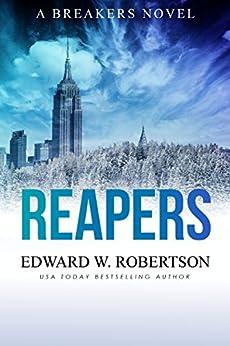 Reapers (Breakers Book 4) by [Edward W. Robertson]