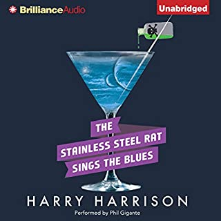 The Stainless Steel Rat Sings the Blues audiobook cover art