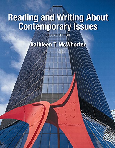Reading and Writing About Contemporary Issues (2nd Edition)