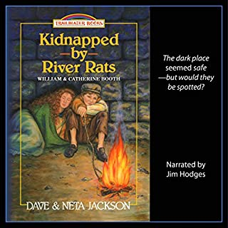Kidnapped by River Rats (About William & Catherine Booth) audiobook cover art