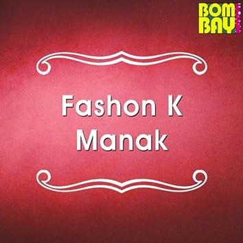 Fashon K Manak