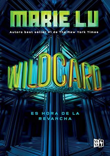 Wilcard (Bilogía Warcross nº 2) (Spanish Edition)