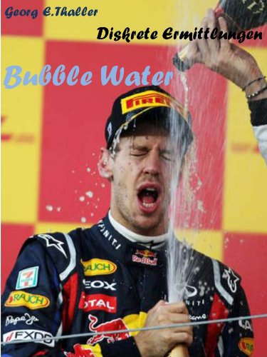 Bubble Water (Diskrete Ermittlungen 1)