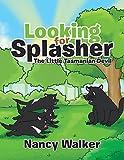 Looking for Splasher: The Little Tasmanian Devil (English Edition)