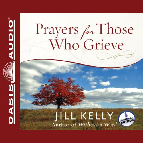 Prayers for Those Who Grieve audiobook cover art
