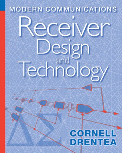 Modern Communications Receiver Design and Technology (Artech House Intelligence and Information Operations) (English Edition)