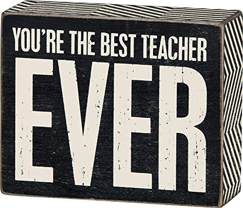 Best Teacher Ever Box Sign