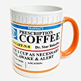 Mug The Prescription Coffee Mug, Ceramic, Funny Gift - 12 Ounce Coffee and Tea Cup - Perfect gift for any occasion