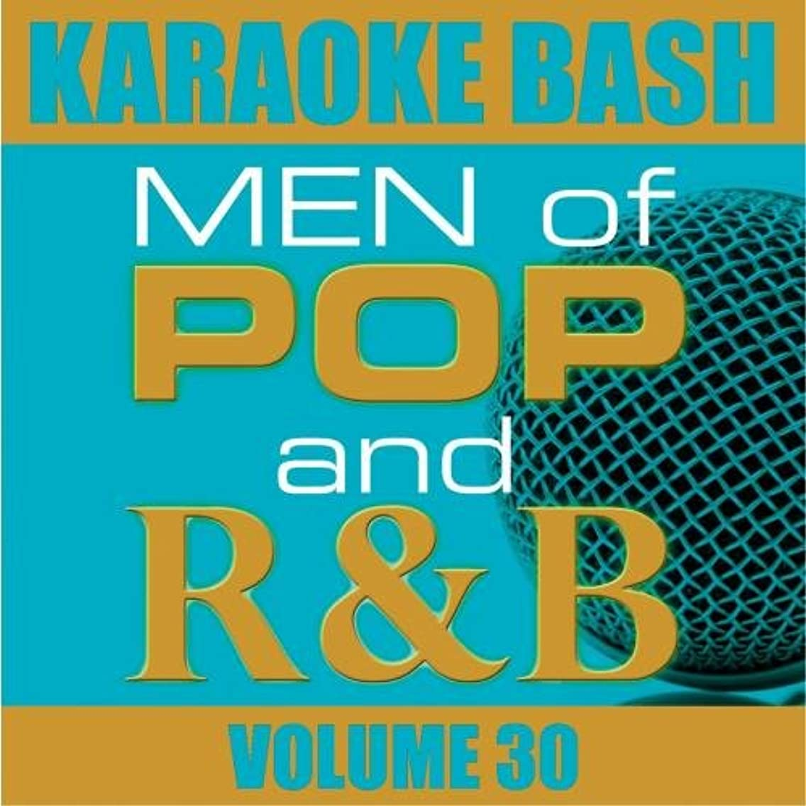 Bash: Men of Pop and R&B Vol 30