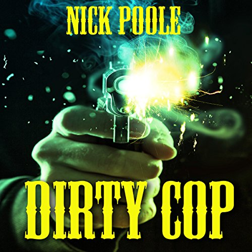 Dirty Cop audiobook cover art