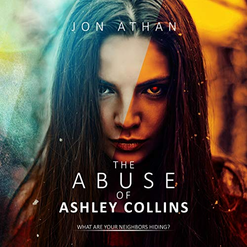 The Abuse of Ashley Collins audiobook cover art