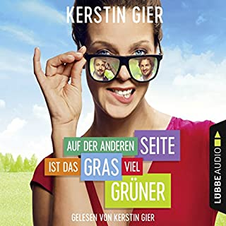 Auf der anderen Seite ist das Gras viel grüner                   By:                                                                                                                                 Kerstin Gier                               Narrated by:                                                                                                                                 Kerstin Gier                      Length: 7 hrs and 23 mins     Not rated yet     Overall 0.0