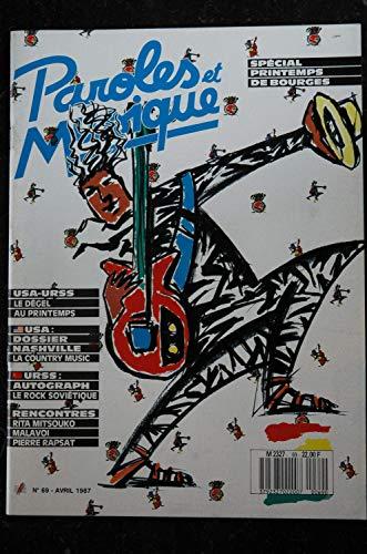 Paroles & Musique 69 * 1987 04 * RITA MITSOUKO MALAVOI Pierre RAPSAT Country Music AUTOGRAPH rock soviétique