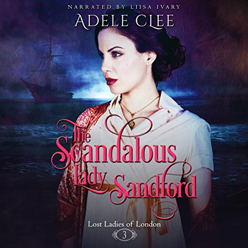 The Scandalous Lady Sandford audiobook cover art