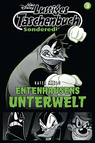 Lustiges Taschenbuch Sonderedition Entenhausens Unterwelt Nr. 3: Kater Karlo