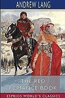 The Red Romance Book (Esprios Classics)
