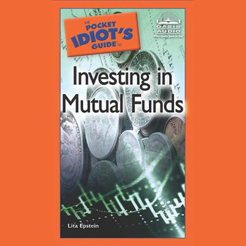 The Pocket Idiot's Guide to Investing in Mutual Funds audiobook cover art