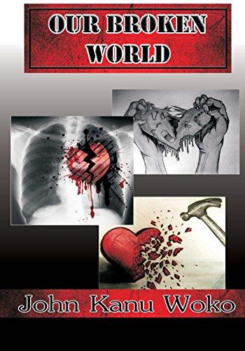 Our Broken World (English Edition)