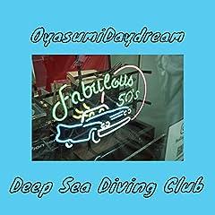 Deep Sea Diving Club「おやすみDaydream」のCDジャケット