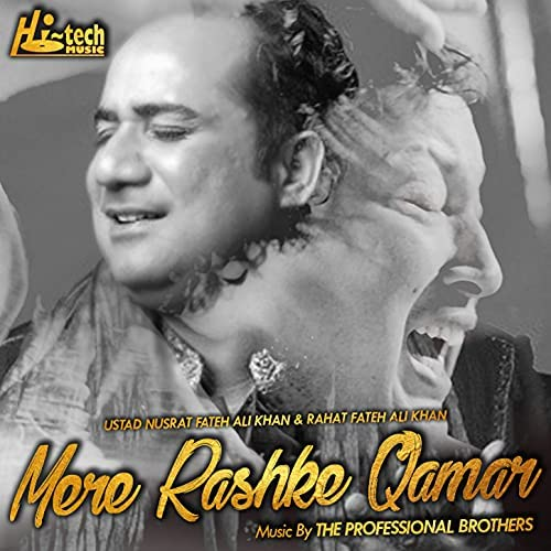 Rahat Fateh Ali Khan & Nusrat Fateh Ali Khan feat. The Professional Brothers