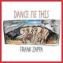 zappa frank dance me this