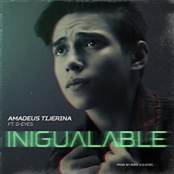 Inigualable (feat. G-Eyes)