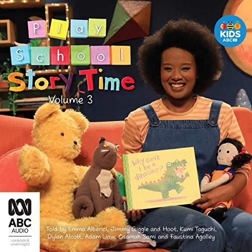 Play School Story Time: Volume 3                   By:                                                                                                                                 Sam McBratney,                                                                                        Martin Waddell,                                                                                        Jackie French,                   and others                          Narrated by:                                                                                                                                 Emma Alberici,                                                                                        Jimmy Giggle,                                                                                        Hoot,                   and others                 Length: 41 mins     Not rated yet     Overall 0.0