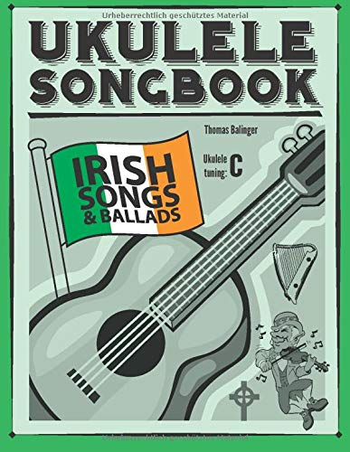 Ukulele Songbook: Irish Songs & Ballads
