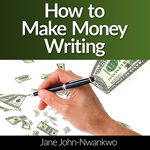 How to Make Money Writing: Revised Edition Titelbild