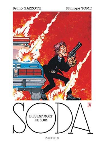 Soda - tome 4 - Dieu est mort ce soir (réédition)