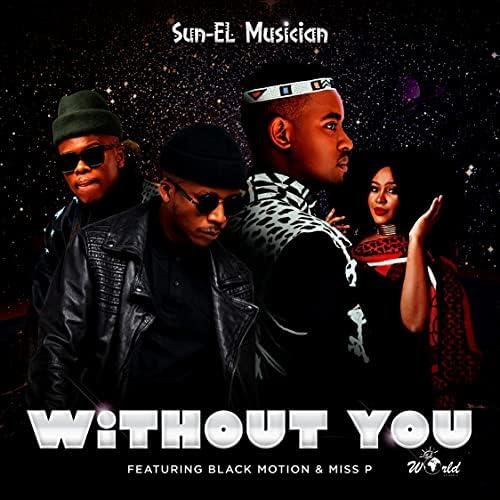 Sun-El Musician feat. Miss P & Black Motion