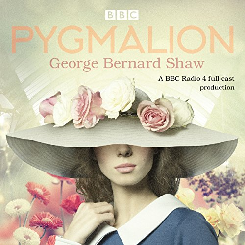 Pygmalion Audiobook By George Bernard Shaw,                                                                                        Alistair McGowan cover art