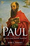 Paul: Apostle and Fellow Traveler