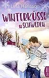 Winterküsse in Schweden von Lina Hansson