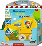 Mein kleiner gelber Bagger: Ab 18 Monate - Kristina Schaefer