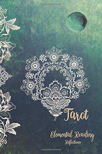 Tarot Elemental Reading Reflections: Tarot reading Journal