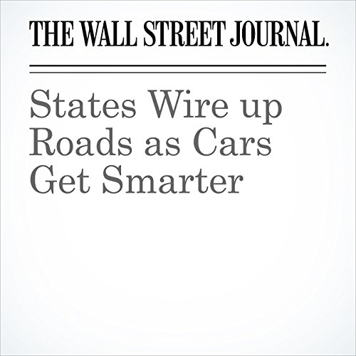 States Wire up Roads as Cars Get Smarter copertina