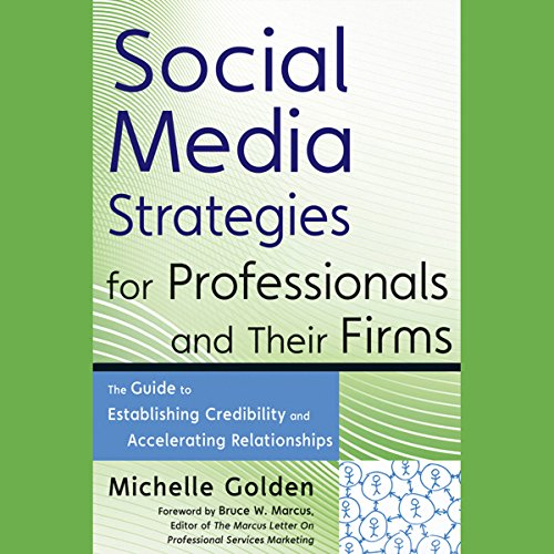 Social Media Strategies for Professionals and Their Firms audiobook cover art