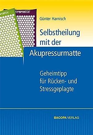 Selbstheilung it der Akupressuratte Geheitipp für Rücken und Stressgeplagte by Günter Harnisch