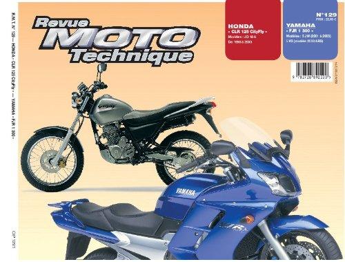 E.T.A.I - Revue Moto Technique 129.1 HCLR125/YFJR1300