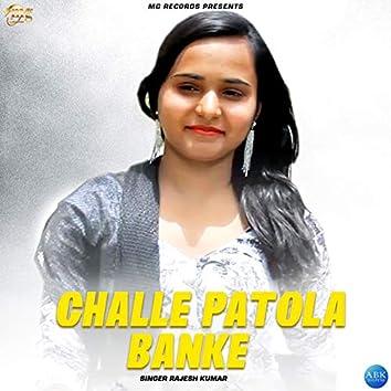 Challe Patola Banke - Single