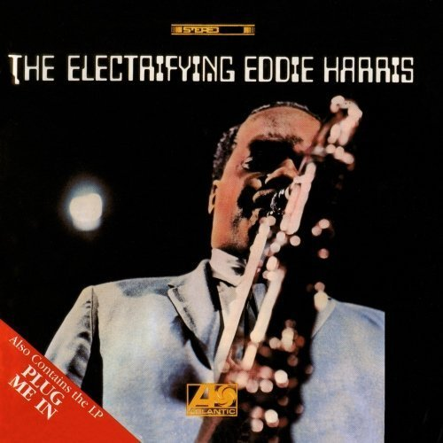 The Electrifying Eddie Harris / Plug Me In by Eddie Harris (2012) Audio CD