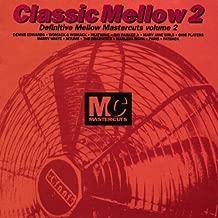 Classic Mellow Mastercuts, Vol. 2