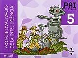 Projecte d'Activació de la Intel·ligència. PAI 2000. 5 Educació Primària - 9788466105668