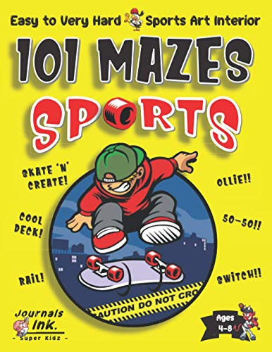 Sports Maze Book for Kids Ages 4-8: 101 Puzzle Pages. Easy to Ultimate Level. Custom Sports Art Interior. SUPER KIDZ. Cartoon Skateboard.