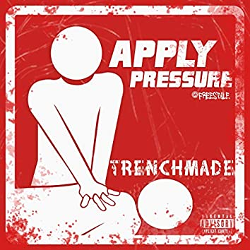 Apply Pressure (Freestyle)
