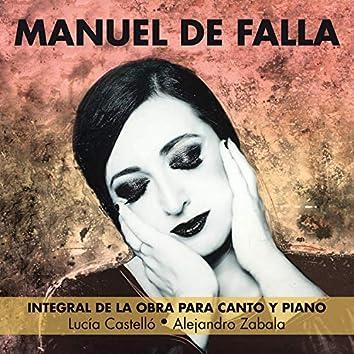 Manuel De Falla: Integral de la obra para canto y piano