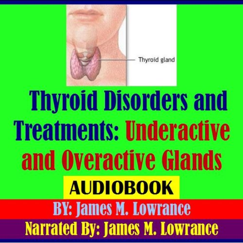 Thyroid Disorders and Treatments audiobook cover art